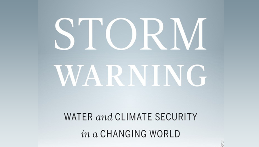 Storm Warning: Water and Climate Security in a Changing World