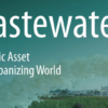 Wastewater: economic asset in an urbanizing world