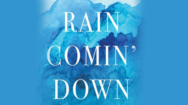 Rain Comin' Down: Water, Memory and Identity in a Changed World