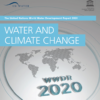 UN World Water Development Report 2020: Water and Climate Change